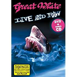 Great White - Live And Raw: Deluxe Pack