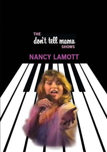 Nancy LaMott: Don't Tell Mama Shows