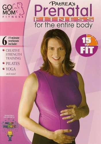 Go Mom Fitness: Prenatal Fitness For The Entire Body Workout