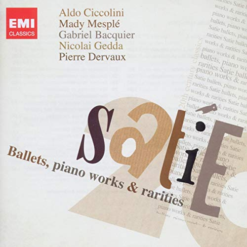 Satie: Ballets, Piano Works & Rarities