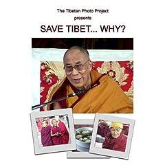 Save Tibet... Why?