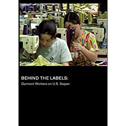 Behind the Labels: Garment Workers on U.S. Saipan
