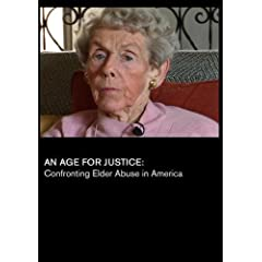 An Age for Justice: Confronting Elder Abuse in America