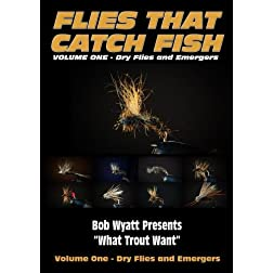 Flies that Catch Fish - Volume One - Dry Flies & Emergers