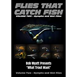 Flies that Catch Fish - Volume Two - Nymphs & Wet Flies