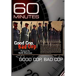 60 Minutes - Good Cop, Bad Cop (November 28, 2010)