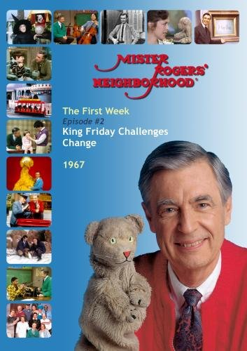Mister Rogers' Neighborhood, Episode 2: King Friday Challenges Change
