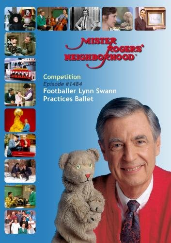 Mister Rogers' Neighborhood: Competition (#1484) Football All-Star Lynn Swann Practices Ballet