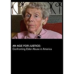 An Age for Justice: Confronting Elder Abuse in America (Inst: K-12)