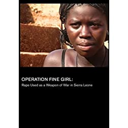 Operation Fine Girl: Rape Used as a Weapon of War in Sierra Leone (Universities)