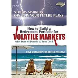 How to Build a Retirement Portfolio for Volatile Markets