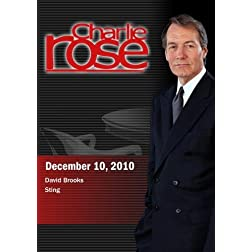 Charlie Rose - David Brooks / Sting (December 10, 2010)
