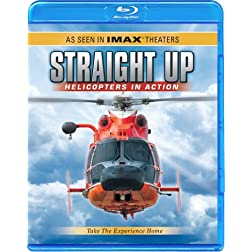 Straight Up Helicopters in Action [Blu-ray]