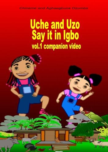 Uche and Uzo Say it in Igbo Vol.1 Companion Video