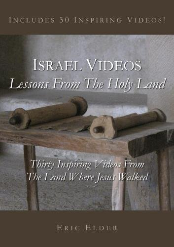 Israel Videos: Lessons from the Holy Land