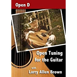 Open Tuning for the Guitar with Larry Allen Brown - Open D