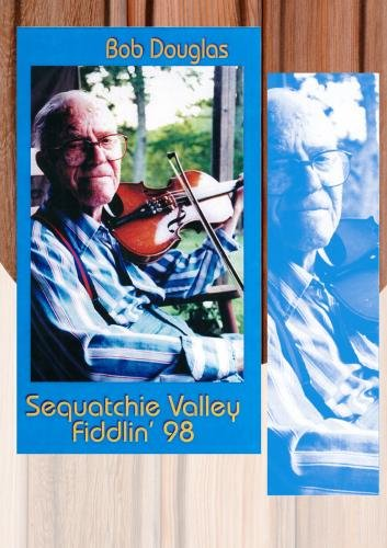 Bob Douglas: Sequatchie Valley Fiddling 1998