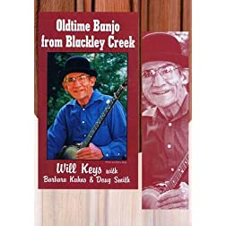 Will Keys: Old-Time Music from Blackley Creek