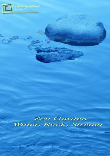 Zen Garden-Water, Rock, Stream
