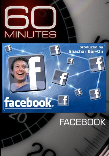 60 Minutes - Facebook (December 5, 2010)