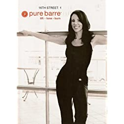 Pure Barre: 16th Street Volume 1 Ballet, Dance & Pilates Fusion