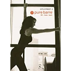 Pure Barre: 16th Street Volume 2 Ballet, Dance & Pilates Fusion