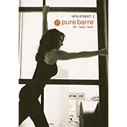 Pure Barre: 16th Street Volume 2 Ballet, Dance & Pilates Fusion