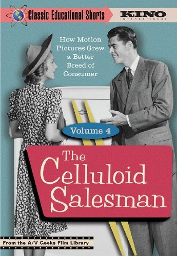 The Celluloid Salesman (Classic Educational Shorts Volume 4)