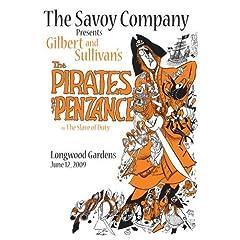 "The Savoy Company Presents Gilbert & Sullivan's ""Pirates of Penzance"""