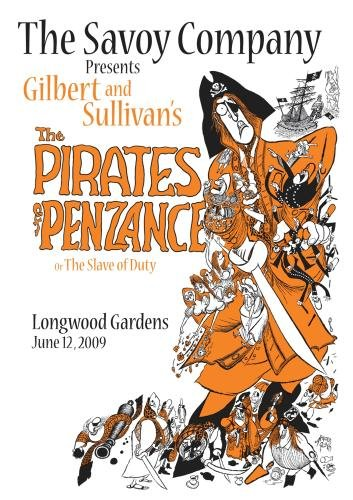 "The Savoy Company Presents Gilbert & Sullivan's ""Pirates of Penzance"""