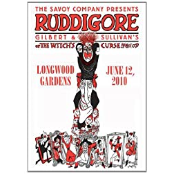 "The Savoy Company Presents Gilbert & Sullivan's ""Ruddigore"""