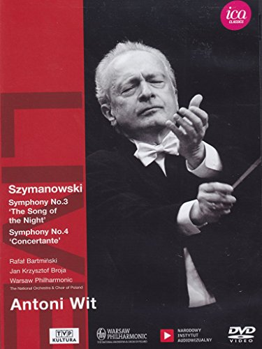 Antoni Wit - Szymanowski: Symphonies Nos. 3 & 4