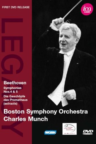 Charles Munch & Boston Symphony Orchestra - Beethoven: Symphonies Nos. 4 & 5, excerpts from Die Geschopfe Des Prometheus (The Creatures of Prometheus)