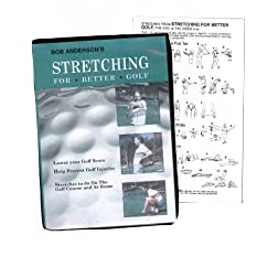 Bob Anderson's Stretching For Better Golf