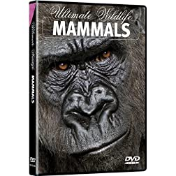 Ultimate Wildlife: Mammals