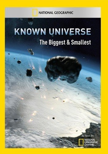 Known Universe: The Biggest & Smallest