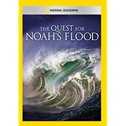 The Quest for Noah's Flood