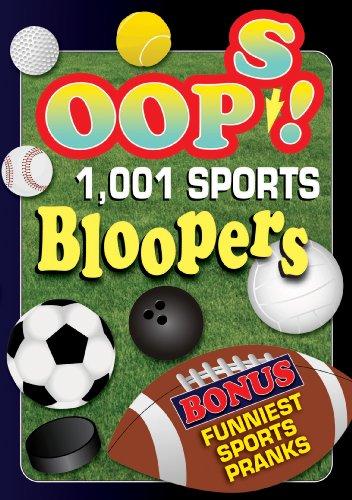Oops! 1,001 Sports Bloopers