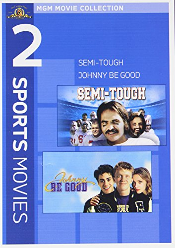 Semi-Tough  / Johnny Be Good