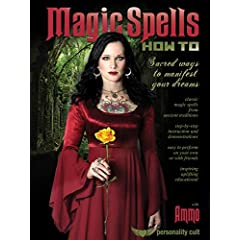Magic Spells How-To: Sacred Ways to Manifest Your Dreams