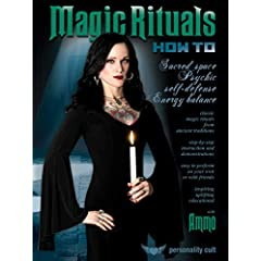 Magic Rituals How-To: Sacred Space, Psychic Self-Defense, Energy Balance