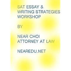 SAT Essay & Writing Strategies Workshop Day 2