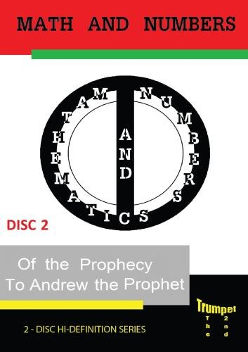 Math and Numbers of the Prophecy Volume 2
