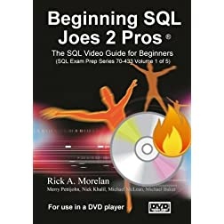 Beginning SQL Joes 2 Pros: (SQL Exam Prep Series 70-433 Volume 1 of 5) (DVD)