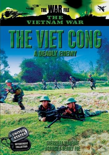 Vietnam: A Deadly Enemy