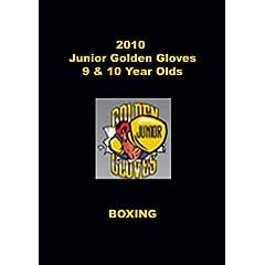 2010 Junior Golden Gloves Boxing - 9 & 10 Year Olds