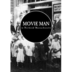 Movie Man in Norwood Massachusetts