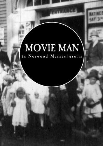 Movie Man in Norwood Massachusetts