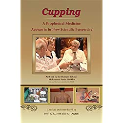 """CUPPING"" a prophetical medicine appears in its new scientific perspective"