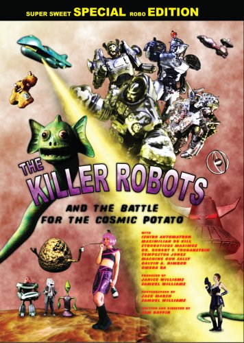The Killer Robots and the Battle for the Cosmic Potato